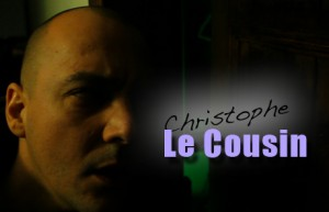 Christophe, le Cousin